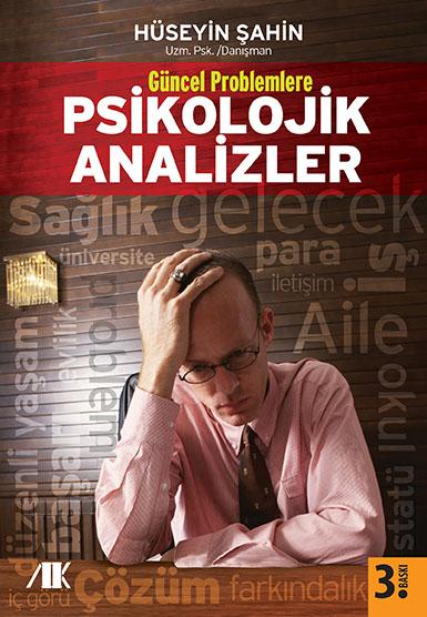 Güncel Problemlere Psikolojik Analizler